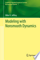 Modeling with Nonsmooth Dynamics Book