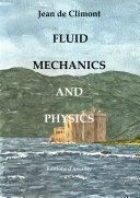 Fluid Mechanics and Physics