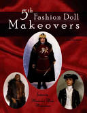 5th Fashion Doll Makeovers