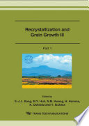 Recrystallization And Grain Growth Iii Book PDF