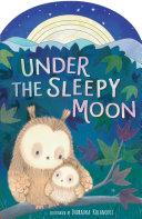 Under the Sleepy Moon