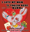 I Love My Mom Ti Voglio Bene, Mamma