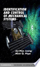 Identification and Control of Mechanical Systems Book
