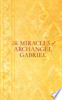 The Miracles of Archangel Gabriel Book PDF
