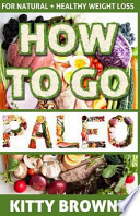 How to Go Paleo