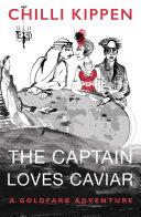 The Captain Loves Caviar