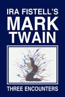 Ira Fistell   S Mark Twain