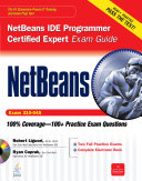 NetBeans IDE Programmer Certified Expert Exam Guide  Exam 310 045