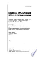 Biological Implications of Metals in the Environment