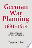 German War Planning  1891 1914 Book