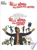 Willy Wonka   The Chocolate Factory  Songbook