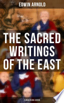 The Sacred Writings of the East   5 Books in One Edition