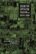 Cognitive Capitalism, Education and Digital Labor
