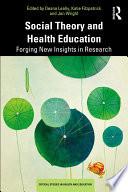 Social Theory and Health Education