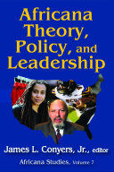 Africana Theory  Policy  and Leadership