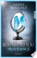 Bound to You  : Providence