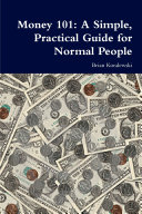 Money 101: A Simple, Practical Guide for Normal People
