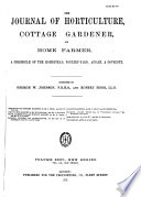 Journal of Horticulture  Cottage Gardener and Home Farmer Book