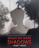 When We Were Shadows Pdf