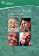 Australia s Dental Generations