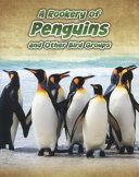 A Rookery of Penguins and Other Bird Groups