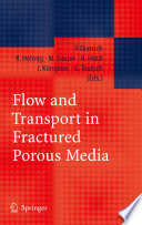 Flow And Transport In Fractured Porous Media Book PDF