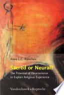 Sacred Or Neural