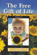 Free Gift of Life: Romans 1-5