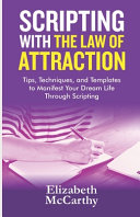 Scripting with The Law of Attraction