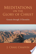 Meditations on the Glory of Christ