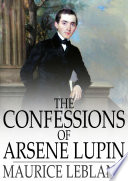 The Confessions of Arsene Lupin Book