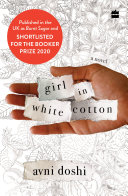 Girl in White Cotton (Burnt Sugar): Shortlisted for the Booker Prize 2020 Pdf/ePub eBook