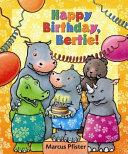 Happy Birthday  Bertie