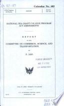 National Sea Grant College Program Act Amendments Book PDF