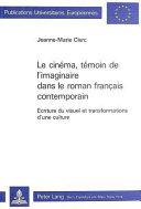 Le cinéma, témoin de l&imaginaire dans le roman français contemporain