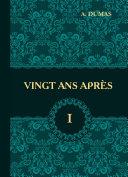 Vingt Ans Apres. T. 1 Pdf/ePub eBook