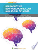 Reproductive Neuroendocrinology and Social Behavior