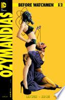 Before Watchmen: Ozymandias (2012-2013) #2