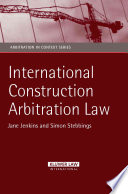 International Construction Arbitration Law