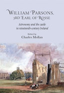 William Parsons  3rd Earl of Rosse