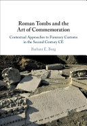 Roman Tombs and the Art of Commemoration