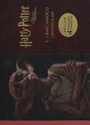 Harry Potter e la camera dei segreti. Il libro magico lenticular. Ediz. a colori