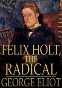 Felix Holt, the Radical [Pdf/ePub] eBook