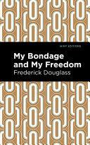 My Bondage, My Freedom [Pdf/ePub] eBook