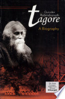 Gurudev Ravindra Nath Tagore A Biography