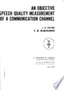 An Objective Speech Quality Measurement of a Communication Channel