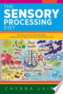 The Sensory Processing Diet