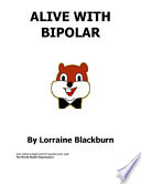 Alive with Bipolar