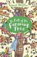 Pdf The Magic Faraway Tree: 03: The Folk of the Faraway Tree Telecharger