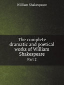 The complete dramatic and poetical works of William Shakespeare Pdf/ePub eBook